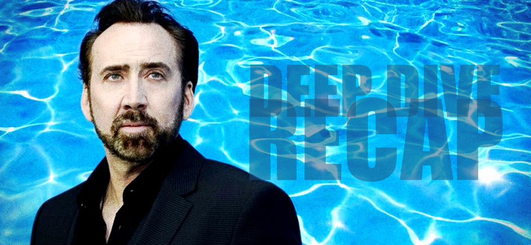 Taking the Deep Dive with Nicolas Cage